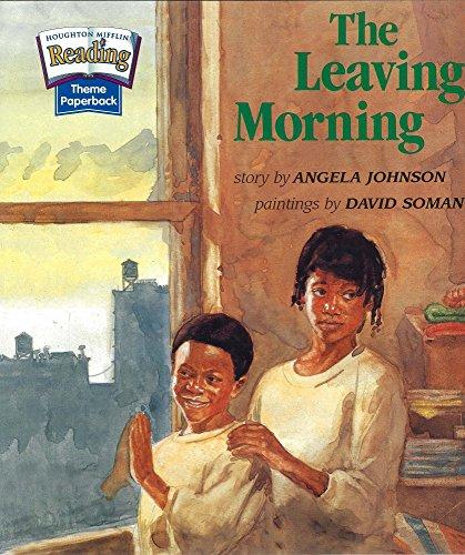 9780618061921: The Leaving Morning (Houghton Mifflin Reading)