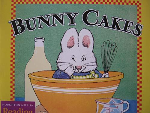 9780618062010: Houghton Mifflin Reading: The Nation's Choice: Theme Paperbacks Grade 1.5 Theme 10 - Bunny Cakes