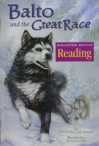 9780618062300: Houghton Mifflin Reading: The Nation's Choice: Theme Paperbacks, Above-Level Grade 3.2 Theme 5 - Balto and the Great Race