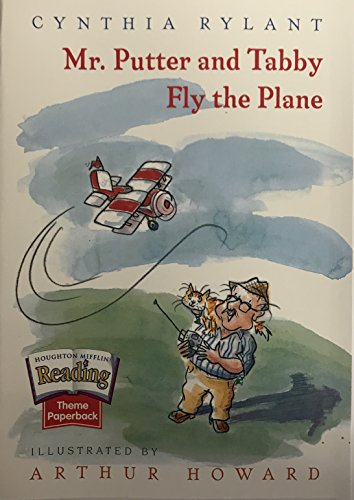 9780618062324: Houghton Mifflin the Nation's Choice: Theme Paperbacks Easy Level Theme 6 Grade 3 Mr. Putty & Tabby Fly the Plane