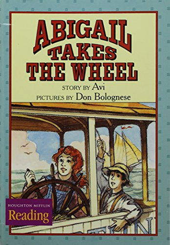 9780618062362: Houghton Mifflin Reading: The Nation's Choice: Theme Paperbacks, Below-Level Grade 4 Theme 1 - Abigail Takes the Wheel