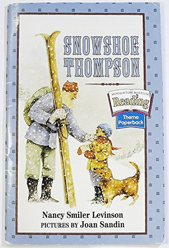 9780618062522: Houghton Mifflin Reading: The Nation's Choice: Theme Paperbacks, Below-Level Grade 4 Theme 6 - Snowshoe Thompson
