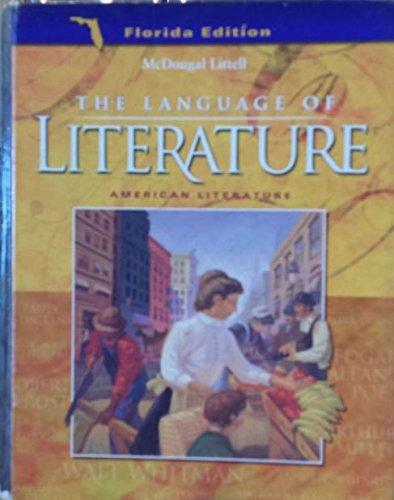 9780618062966: The Language of Literature: American Literature (Florida Edition)