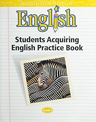 English- Students Acquiring English Practice Book- Grade 5: HOUGHTON MIFFLIN