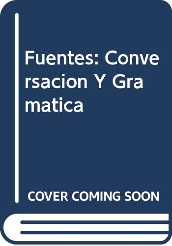 9780618064366: Fuentes Conersaciones With Cassette And Lecture And Workbook And Lab Manual Second Edition