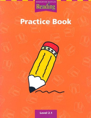 9780618064519: Reading Practice Book Level 2.1 (Houghton Mifflin Reading a Legacy of Literacy)