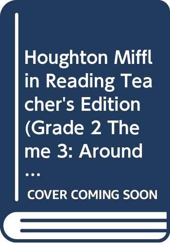 9780618065240: Houghton Mifflin Reading Teacher's Edition (Grade 2 Theme 3: Around Town)