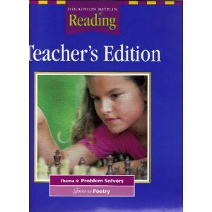 Houghton Mifflin Reading: Teacher's Edition: Theme 4: Problem Solvers: Focus on Poetry: Grade ...