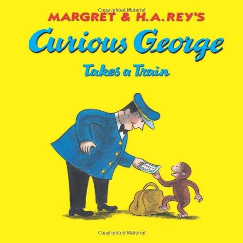 9780618065660: Curious George Takes a Train
