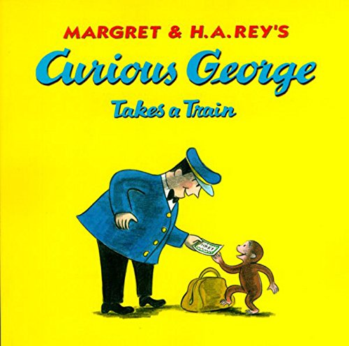 9780618065677: Curious George Takes a Train