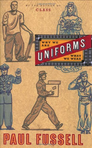 9780618067466: Uniforms: Why We Are What We Wear