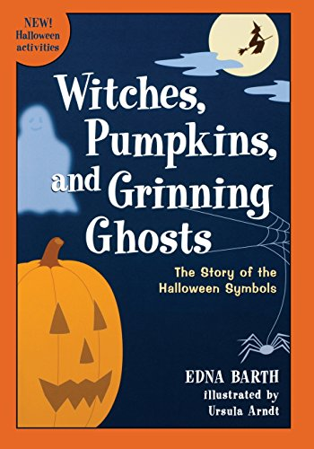 9780618067824: Witches, Pumpkins, and Grinning Ghosts: The Story of the Halloween Symbols