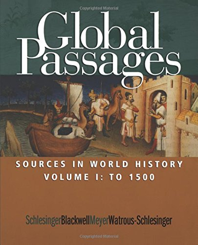 9780618067954: Global Passages: Sources in World History, Volume I