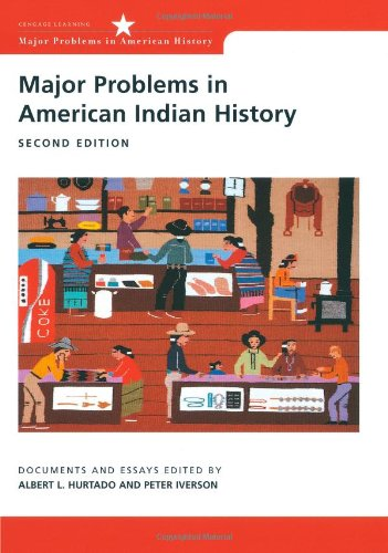 Major Problems in American Indian History (Major: Paterson, Thomas G.,