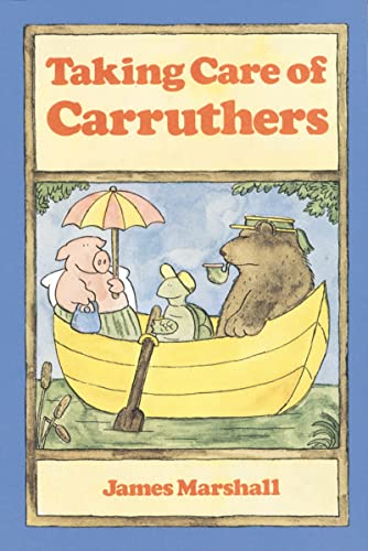 9780618070404: Taking Care of Carruthers