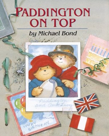 9780618070411: Paddington on Top