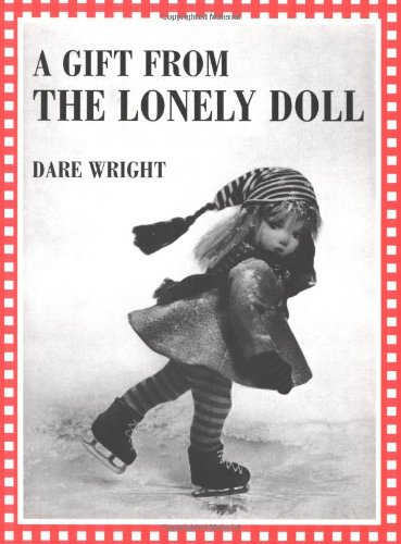 9780618071821: A Gift from the Lonely Doll