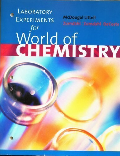 Laboratory Experiments for: World of Chemistry: Zumdahl