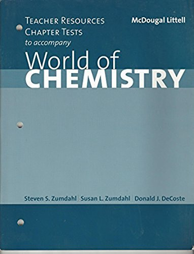 9780618072286: Teacher Resources Chapter Tests to Accompany World of Chemistry