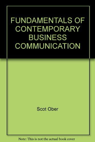 Fundamentals of Contemporary Business Communication(Instructor's Annotated Edition): Scot Ober