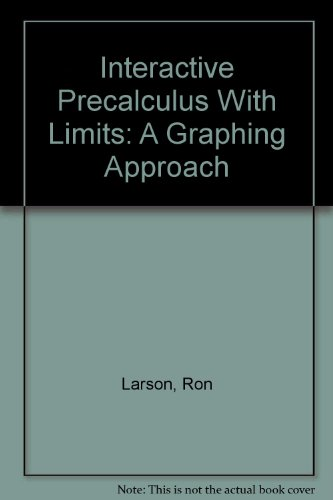 Precalculus A Graphing Approach Interactive Two Point Zero Cd-rom Third Edition (0618074090) by Ron Larson; Robert P. Hostetler; Bruce H. Edwards