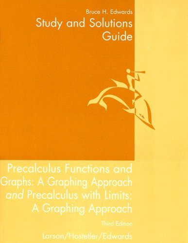 9780618074105: Precalculus Functions and Graphs: A Graphing Approach / Precalculus with Limits, 3rd Edition - Study and Solutions Guide