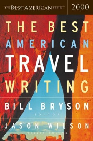 The Best American Travel Writing 2000: Wilson