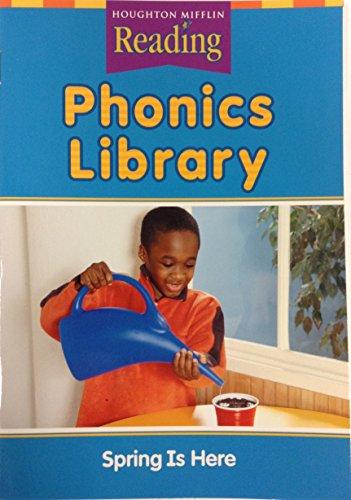 Houghton Mifflin Reading: Phonics Library, Spring is: HOUGHTON MIFFLIN