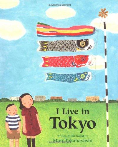 9780618077021: I Live in Tokyo