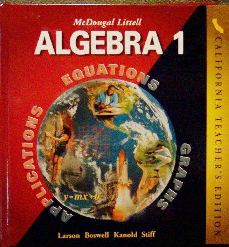 9780618077199: McDougal Littell Algebra 1 California Teacher's Edition (Equations, Applications, and Graphs)