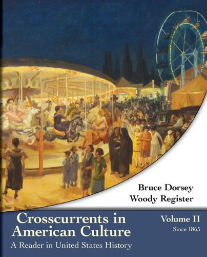 9780618077397: Crosscurrents in American Culture: A Reader in United States History, Volume II: Since 1865