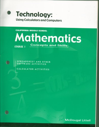 California Middle School Mathematics Technology: Using Calculators & Computers (2-61204 Course ...