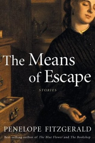 The Means of Escape: Fitzgerald, Penelope