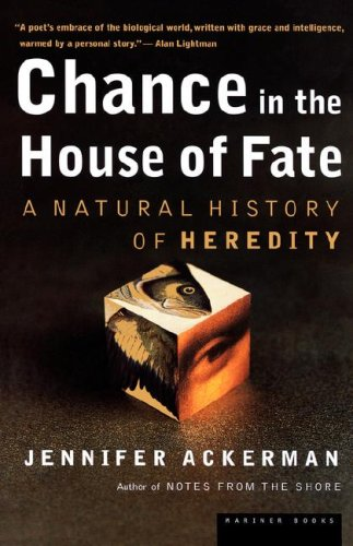 9780618082872: Chance in the House of Fate: A Natural History of Heredity