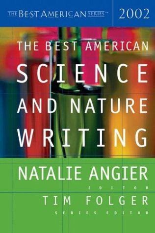 9780618082971: The Best American Science and Nature Writing 2002 (Best American (TM))