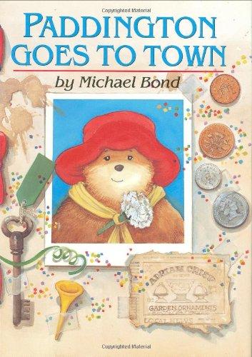 9780618083077: Paddington Goes to Town (Paddington Bear)