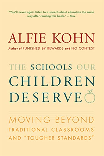 9780618083459: The Schools Our Children Deserve: Moving Beyond Traditional Classrooms and