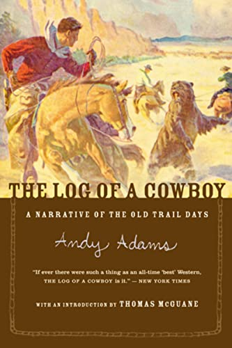 9780618083480: The Log of a Cowboy: A Narrative of the Old Trail Days
