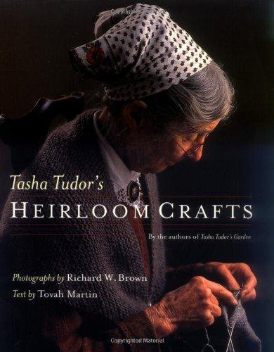 9780618083510: Tasha Tudor's Heirloom Crafts