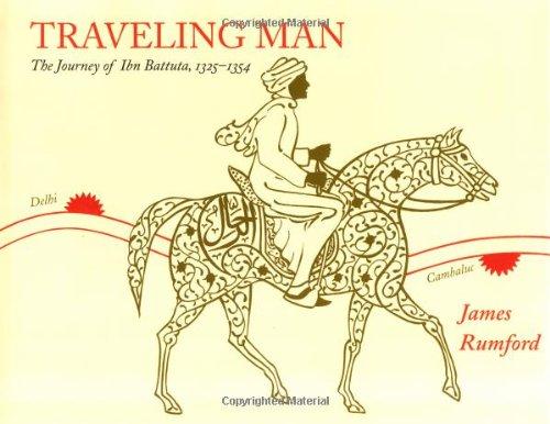 9780618083664: Traveling Man: The Journey of Ibn Battuta, 1325-1354