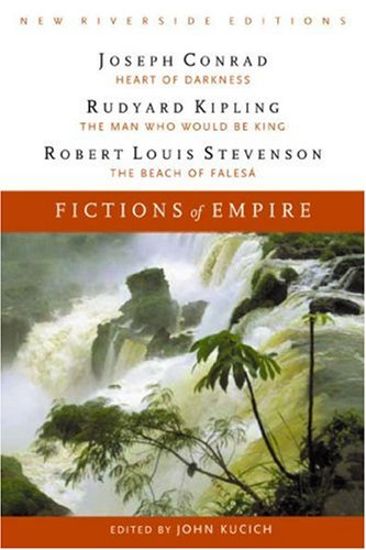 Fictions of Empire: Complete Texts With Introduction,: Joseph Conrad, Rudyard