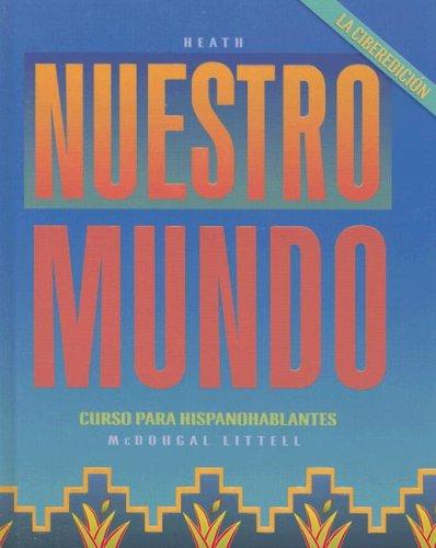 Nuestro mundo: La ciberedici?n: Student Edition 2002 (Spanish Edition): MCDOUGAL LITTEL