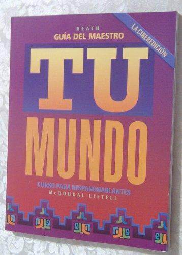 9780618085903: Tu mundo: La ciberedición: Guía del maestro (Spanish Edition)
