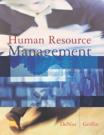 Human Resource Management: Angelo S. Denisi