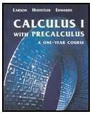9780618087600: Calculus I with Precalculus: A One-Year Course