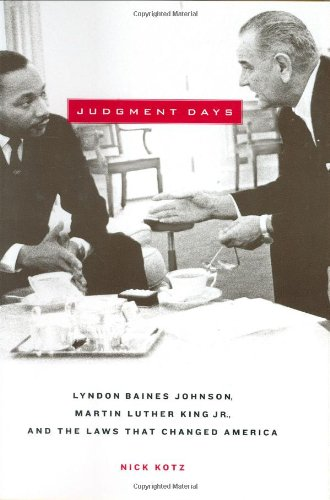 9780618088256: Judgment Days: Lyndon Baines Johnson, Martin Luther King Jr., And The Laws That Changed America