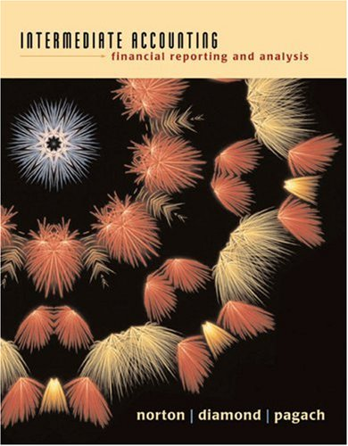 Intermediate Accounting: Financial Reporting And Analysis: Curtis L. Norton