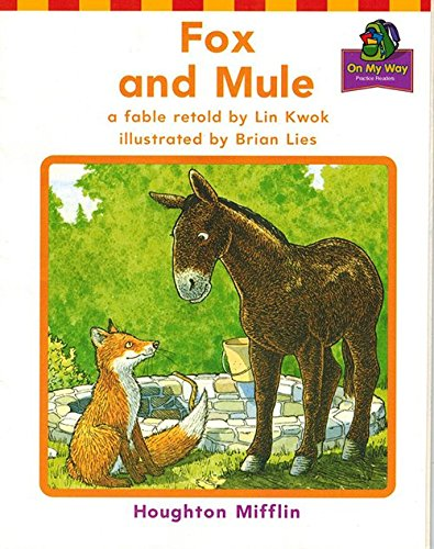 9780618089062: Fox and Mule (On My Way Practice Reader Theme 6, Animal Adventures, Grade 1) (Houghton Mifflin Reading: The Nation's Choice)