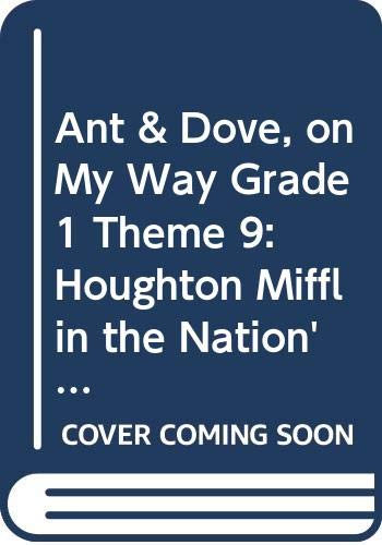 9780618089147: The Ant and the Dove, Grade 1 (On My Way Practice Reader Theme 9)
