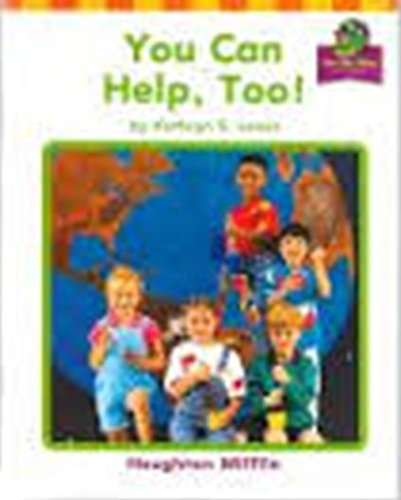 9780618089178: You Can Help, Too! (Houghton Mifflin On My Way Practice Readers Theme 10 Grade 10)